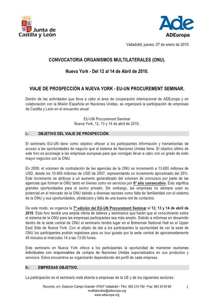 Valladolid, jueves, 07 de enero de 2010                  CONVOCATORIA ORGANISMOS MULTILATERALES (ONU).                    ...