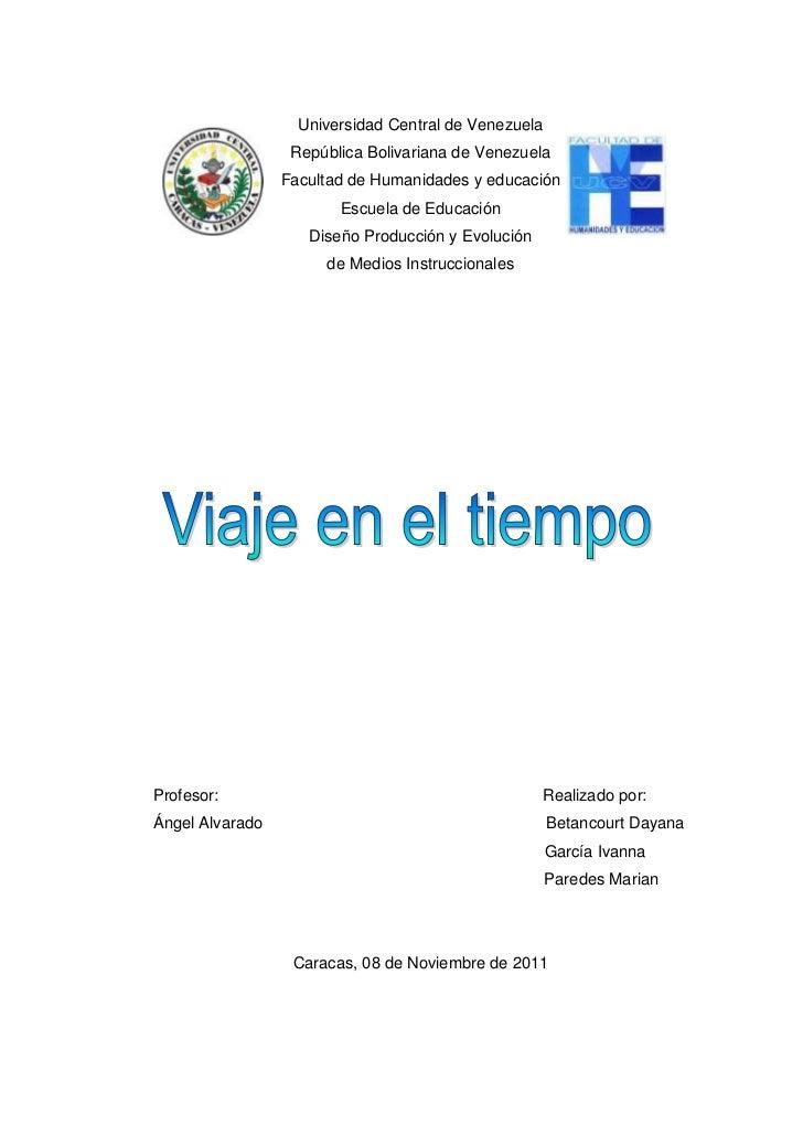 Universidad Central de Venezuela                  República Bolivariana de Venezuela                 Facultad de Humanidad...