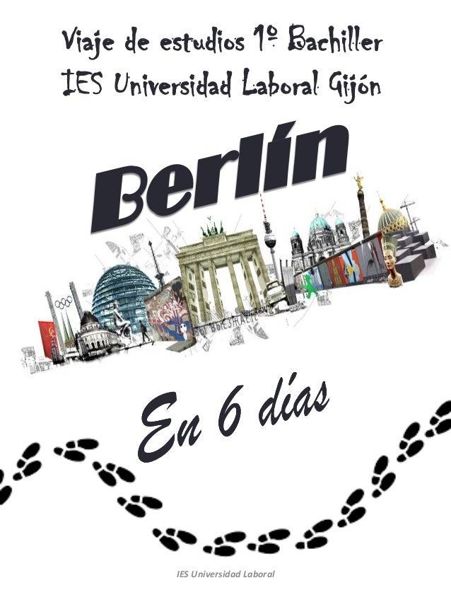 Viaje de estudios 1º Bachiller IES Universidad Laboral Gijón IES Universidad Laboral