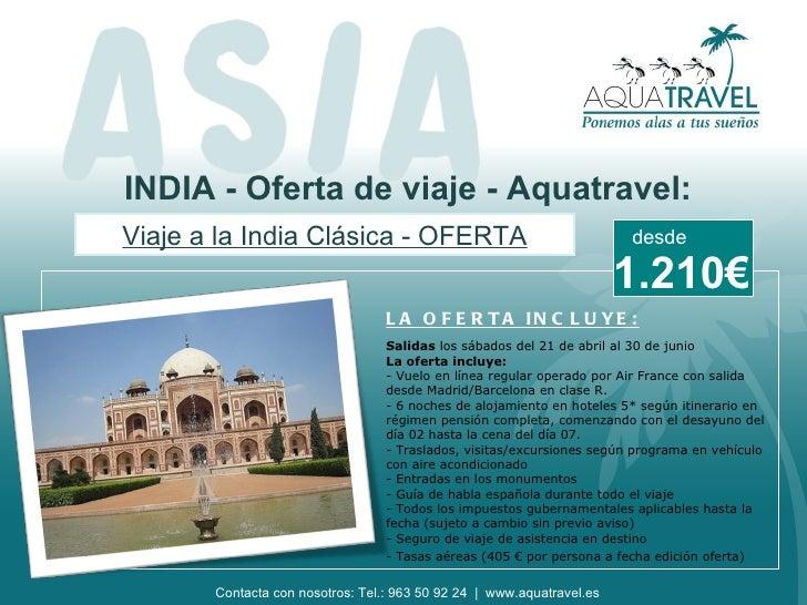 INDIA - Oferta de viaje - Aquatravel:Viaje a la India Clásica - OFERTA                                       desde        ...