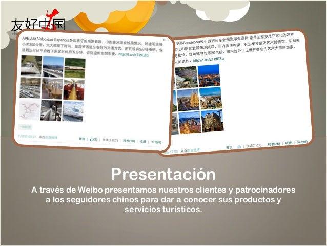 Turismo Explorador: Bloggers chinos descubren España - Efecto Redes Sociales by Chinese Friendly International Slide 3