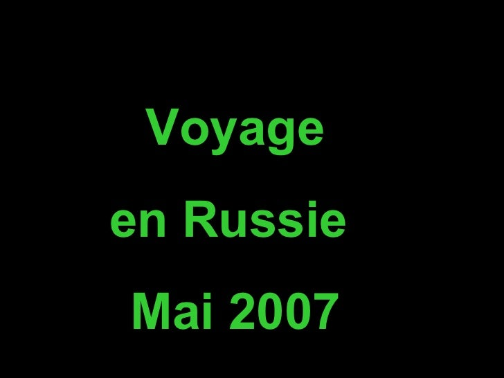 Voyageen RussieMai 2007