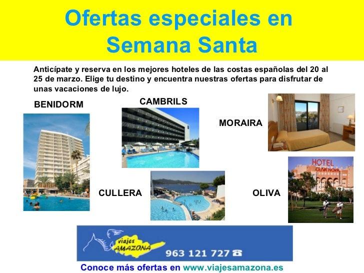 Ofertas especiales en  Semana Santa Anticípate y reserva en los mejores hoteles de las costas españolas del 20 al 25 de ma...