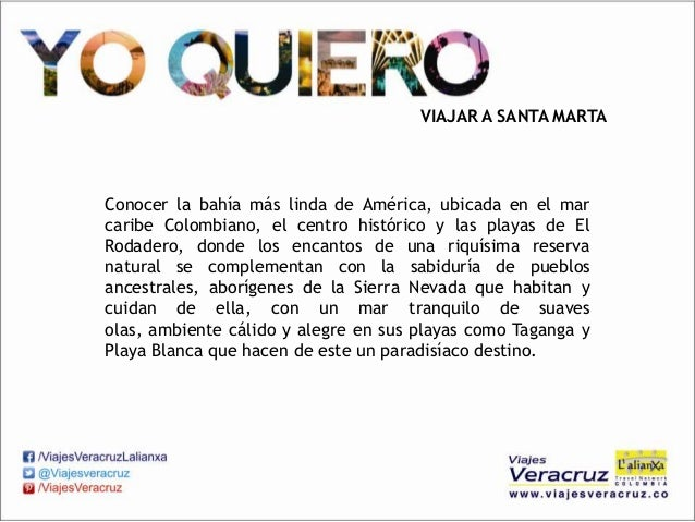 VIAJAR A SANTA MARTAConocer la bahía más linda de América, ubicada en el marcaribe Colombiano, el centro histórico y las p...