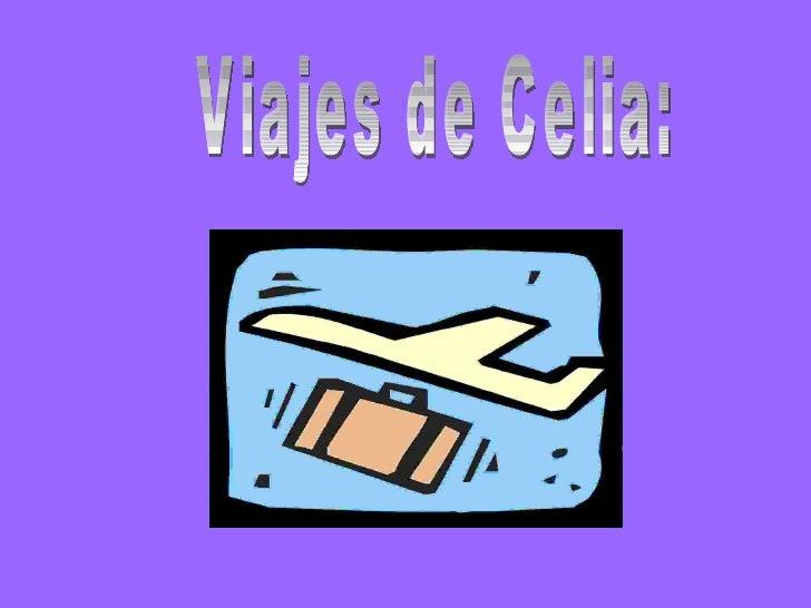 Viajes de Celia: