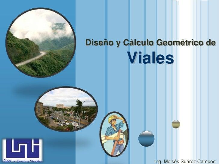 Diseño y Cálculo Geométrico de                                  Viales       LOGO www.themegallery.com                    ...