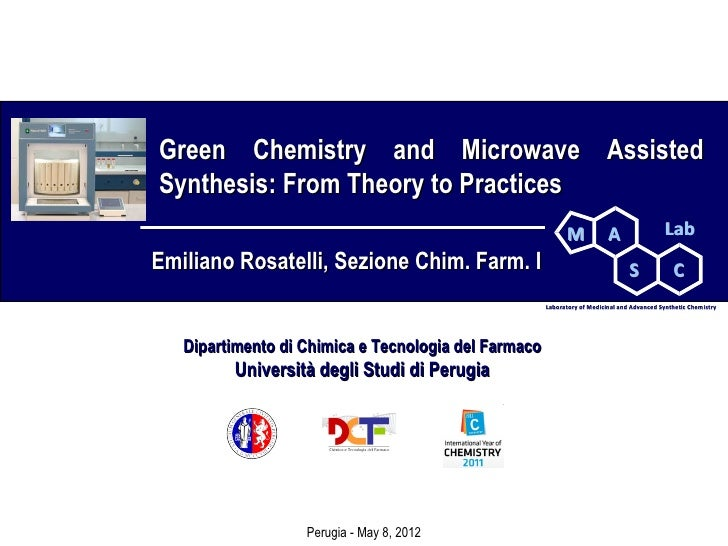 Green Chemistry and Microwave AssistedSynthesis: From Theory to Practices                                                 ...