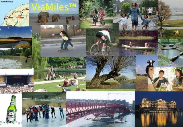 Versie 5 17 januari 2007 ViaMiles™