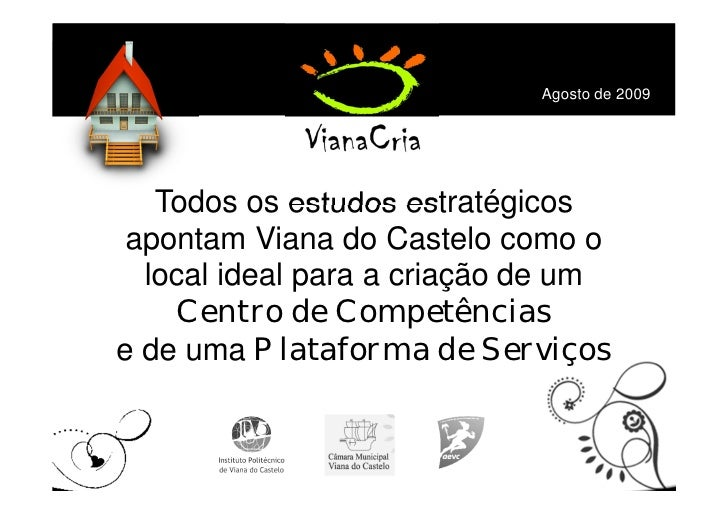 ACELERADORA TECNOLÓGIA DE VIANA DO CASTELO Slide 2
