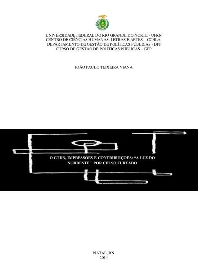 UNIVERSIDADE FEDERAL DO RIO GRANDE DO NORTE - UFRN CENTRO DE CIÊNCIAS HUMANAS, LETRAS E ARTES – CCHLA. DEPARTAMENTO DE GES...
