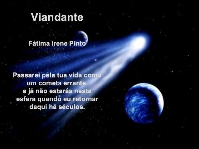 ViandanteViandante  FátimaIrenePintoFátimaIrenePinto    PassareipelatuavidacomoPassareipelatuavida...