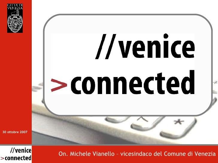 On. Michele Vianello – vicesindaco del Comune di Venezia