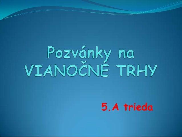 5.A trieda