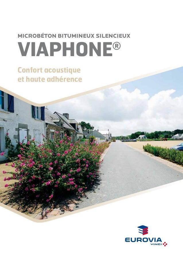MICROBÉTON BITUMinEUX SILENCIEUX  VIAPHONE  ®  Confort acoustique et haute adhérence