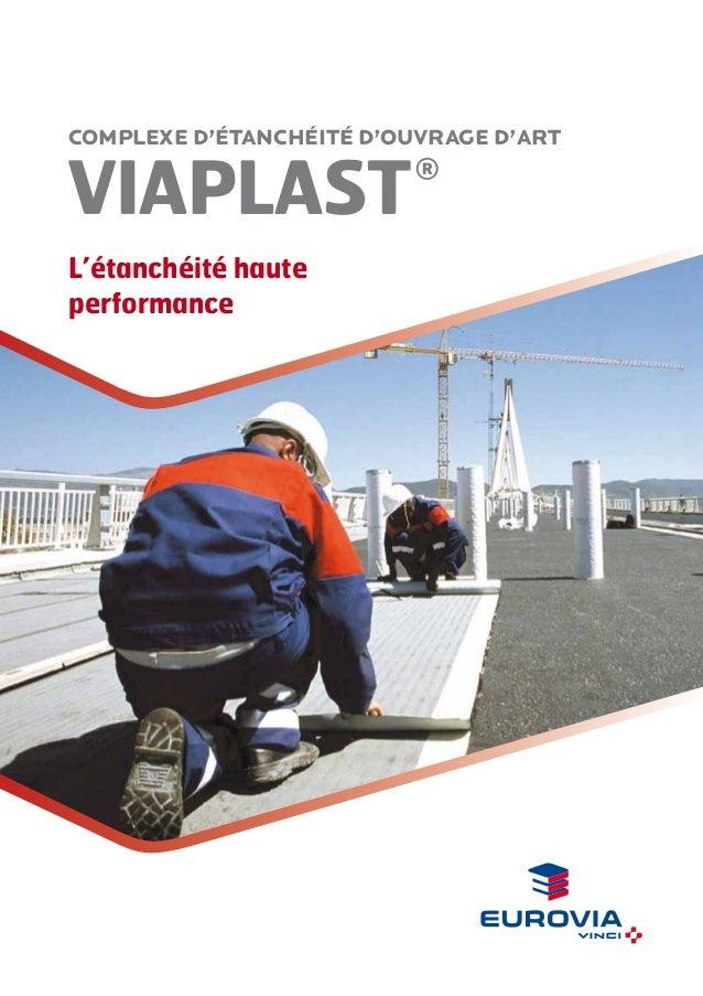 complexe d'étanchéité d'ouvrage d'art  VIAPLaST  ®  L'étanchéité haute performance