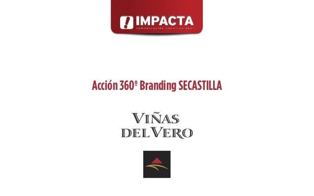 Acción 360º Branding SECASTILLA