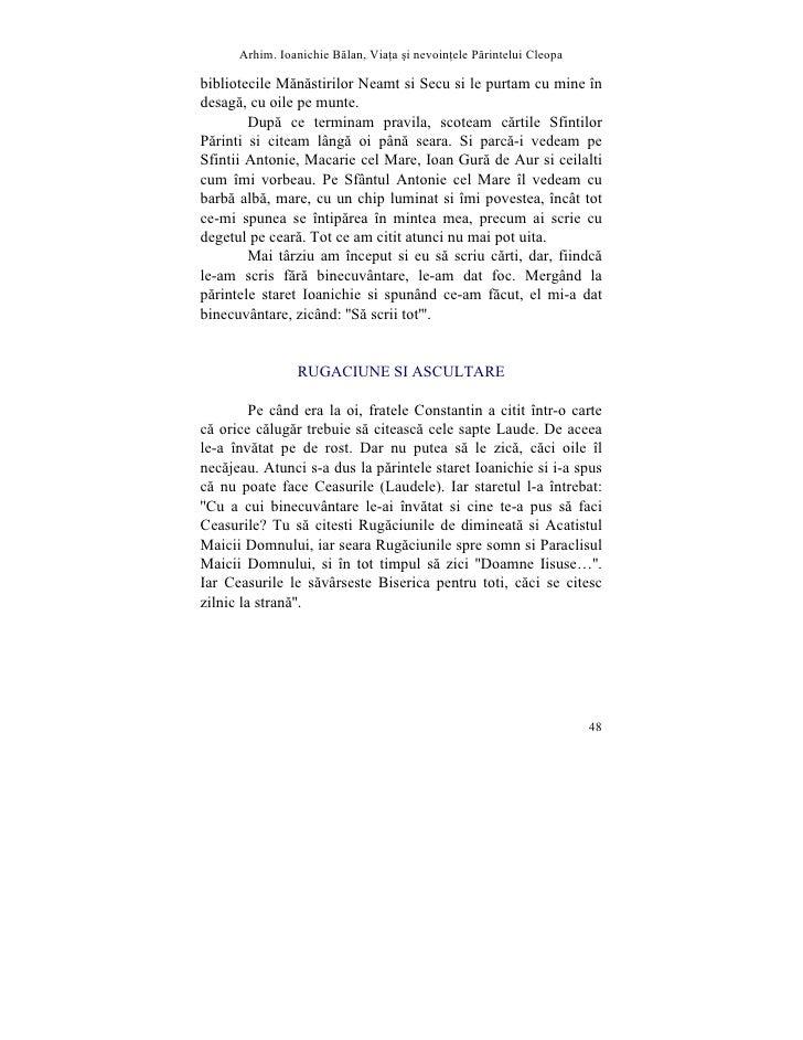 Arhim. Ioanichie Blan, Via]a [i nevoin]ele Printelui Cleopa  bibliotecile Mãnãstirilor Neamt si Secu si le purtam cu mine ...