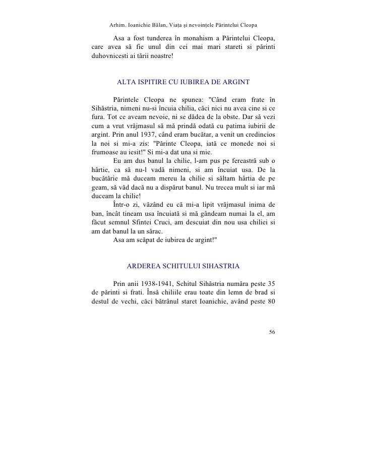 Arhim. Ioanichie Blan, Via]a [i nevoin]ele Printelui Cleopa         Asa a fost tunderea în monahism a Pãrintelui Cleopa, c...