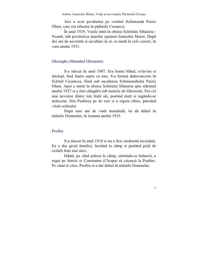 Arhim. Ioanichie Blan, Via]a [i nevoin]ele Printelui Cleopa          Aici a avut povãtuitor pe vestitul Schimonah Paisie O...