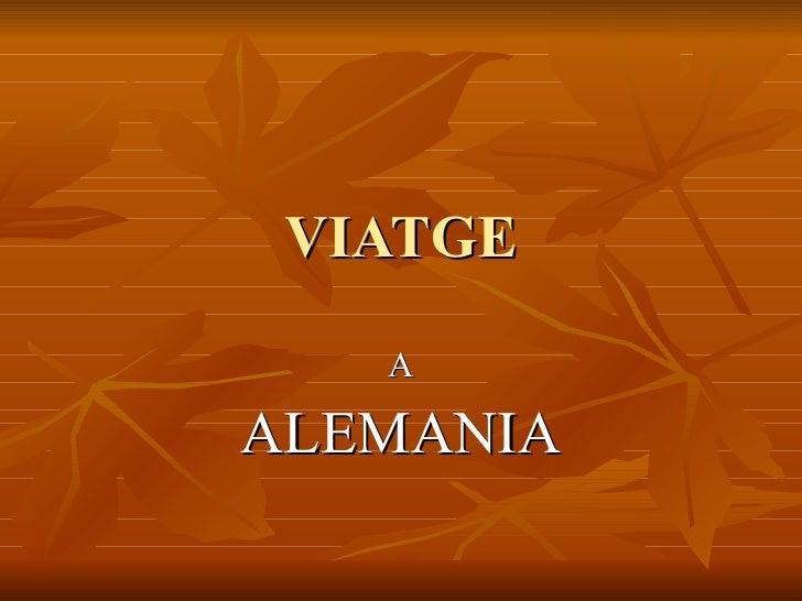 VIATGE A ALEMANIA