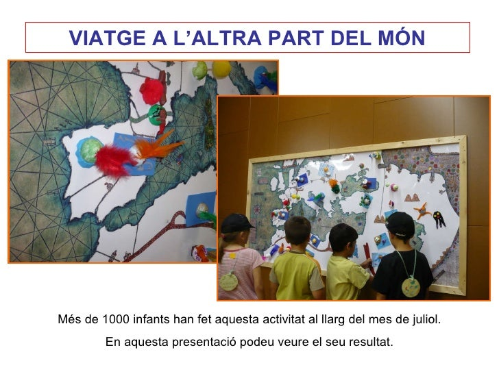 Més de 1000 infants han fet aquesta activitat al llarg del mes de juliol. En aquesta presentació podeu veure el seu result...
