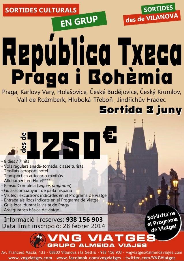 SORTIDES!CULTURALS  P  EN!GRU  República0Txeca Praga0i0Bohèmia  Praga2TKarlovyTVary2THolašovice2TČeskéTBudějovice2TČeskýTK...