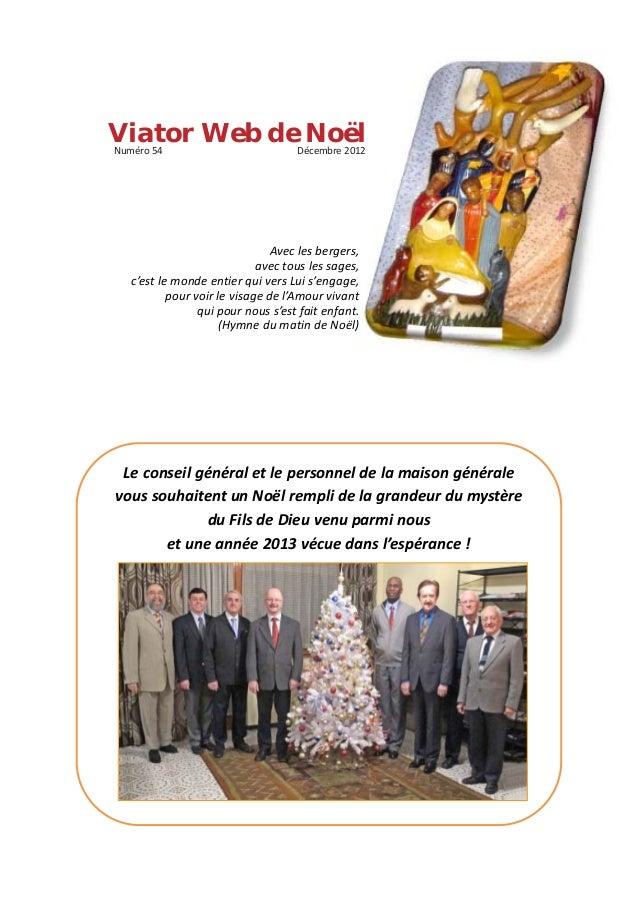 Viator Web deDécembre 2012Numéro 54              Noël                               Avec les bergers,                     ...