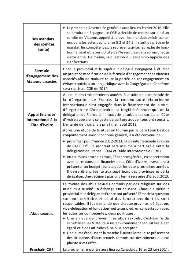 • La prochaine Assemblée générale aura lieu en février 2016. Elle                       se tiendra en Espagne. Le CGE a dé...