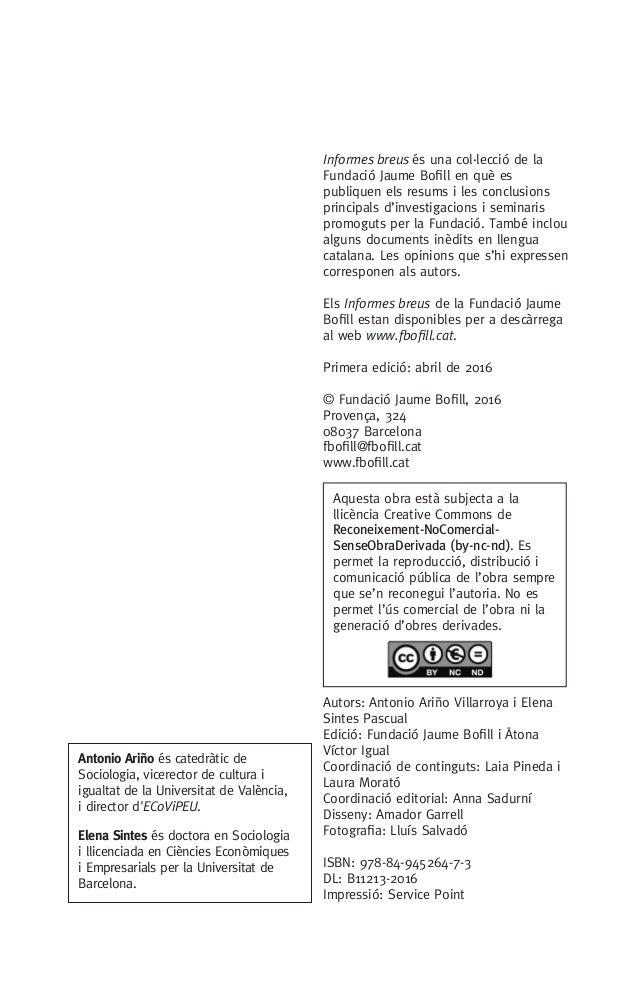 Informes breus és una col.lecció de la Fundació Jaume Bofill en què es publiquen els resums i les conclusions principals d...