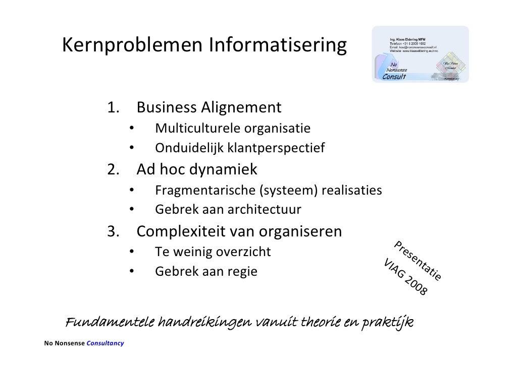 KernproblemenInformatisering                    1. BusinessAlignement                           •   Multicultureleorgan...