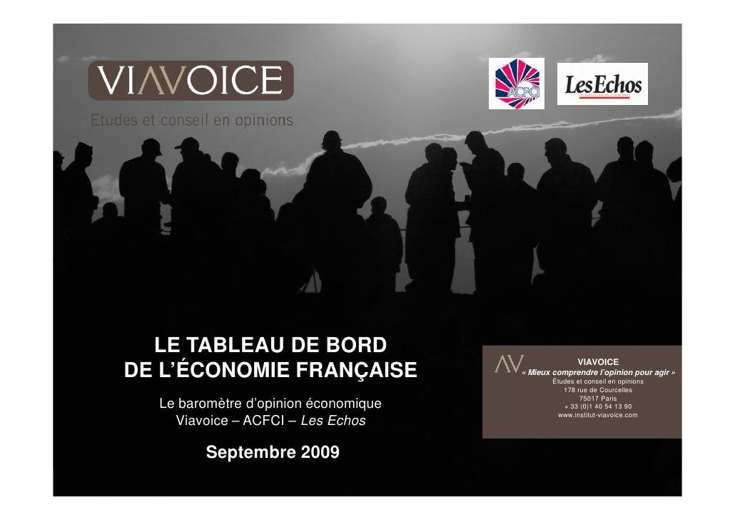 LE TABLEAU DE BORD                                                      VIAVOICE DE L'ÉCONOMIE FRANÇAISE               « M...