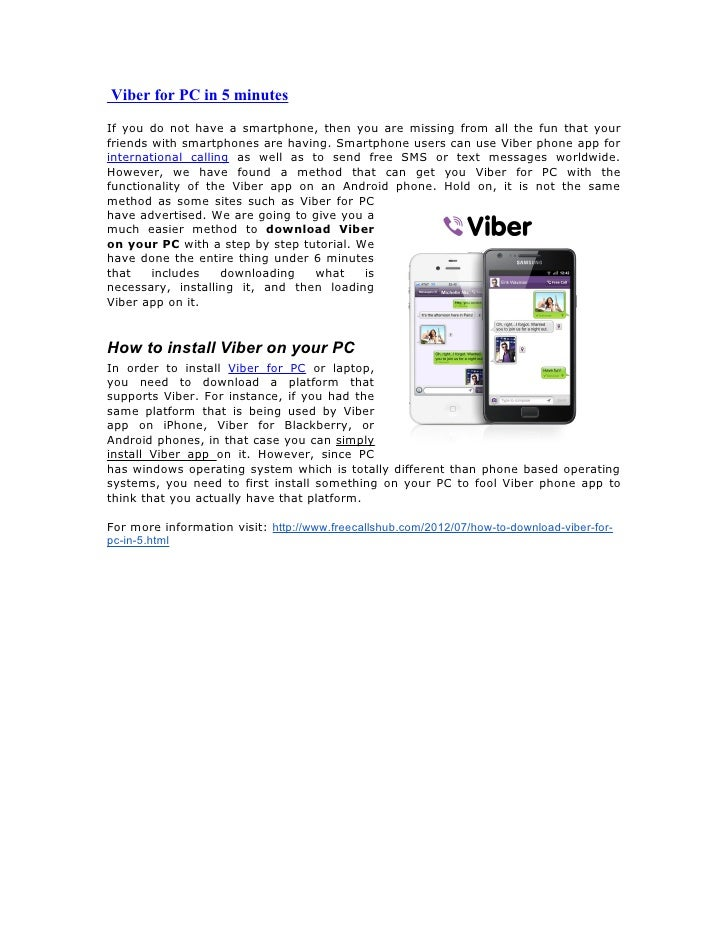 Viber for PC in 5 minutesIf you do not have a smartphone, then you are missing from all the fun that yourfriends with smar...