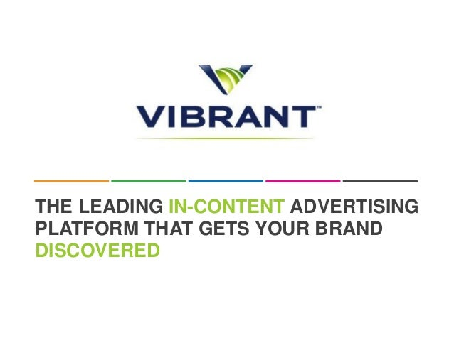 THE LEADING IN-CONTENT ADVERTISINGPLATFORM THAT GETS YOUR BRANDDISCOVERED