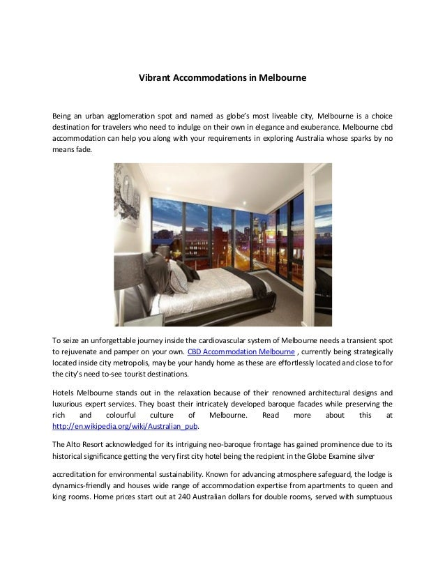 Vibrant Accommodations in Melbourne  Being an urban agglomeration spot and named as globe's most liveable city, Melbourne ...