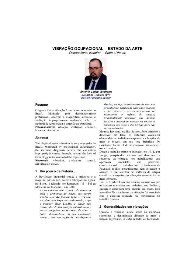 VIBRAÇÃO OCUPACIONAL – ESTADO DA ARTE Occupational vibration – State of the art Antonio Carlos Vendrame Justiça do Trabalh...