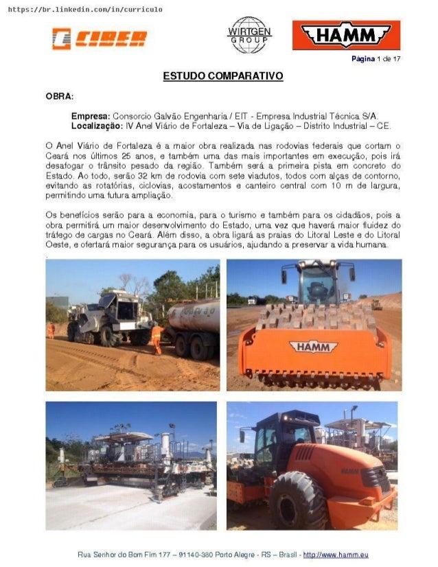 https: //br.1inkedin. c0m/ in/ curriculo  Pàgina 1 de 17  ESTUDO COMPAFIATIVO OBFIA:   Empresa:  Consorcio Galvào Engenhar...