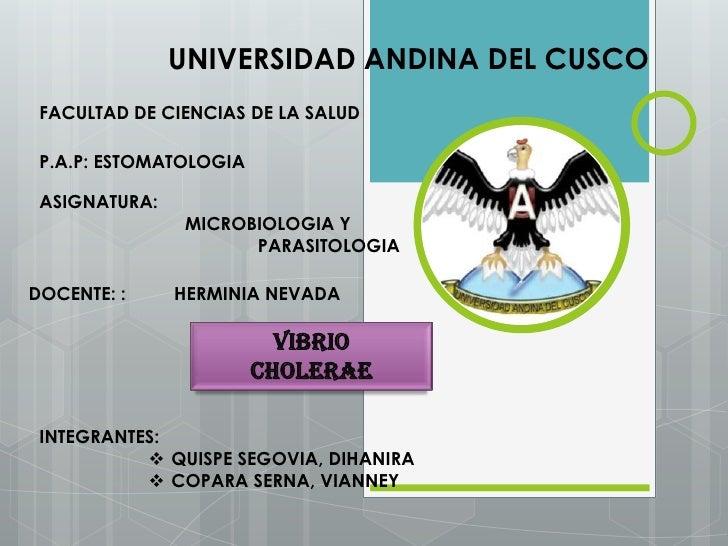 UNIVERSIDAD ANDINA DEL CUSCO FACULTAD DE CIENCIAS DE LA SALUD P.A.P: ESTOMATOLOGIA ASIGNATURA:               MICROBIOLOGIA...
