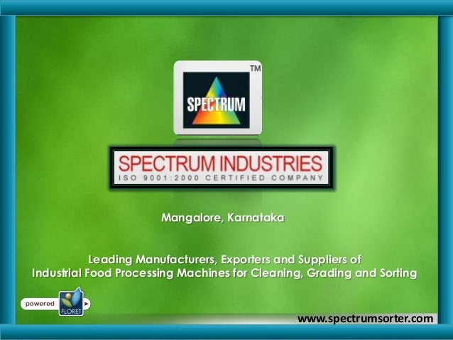 Mangalore, Karnataka Leading Manufacturers, Exporters and Suppliers of Industrial Food Processing Machines for Cleaning, G...