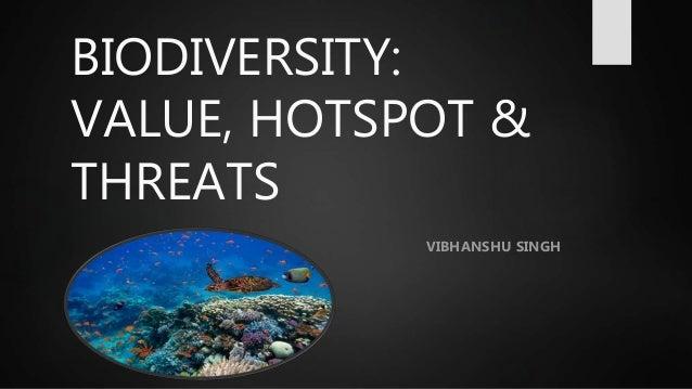 threats to biodiversity hotspots essay Environments biodiversity to pdf threats on essay and ecosystems, biodiversity hotspots and biodiversity to pdf threats on essay why.