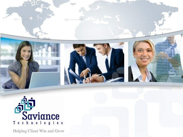 INTEGRITY        |           TRUST   |   INNOVATION   |   EXCELLENCE© Saviance Technologies 2012, All rights reserved.    ...