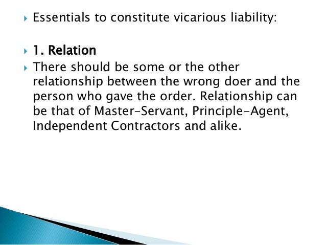vicarious liability 13  essentials to constitute vicarious liability