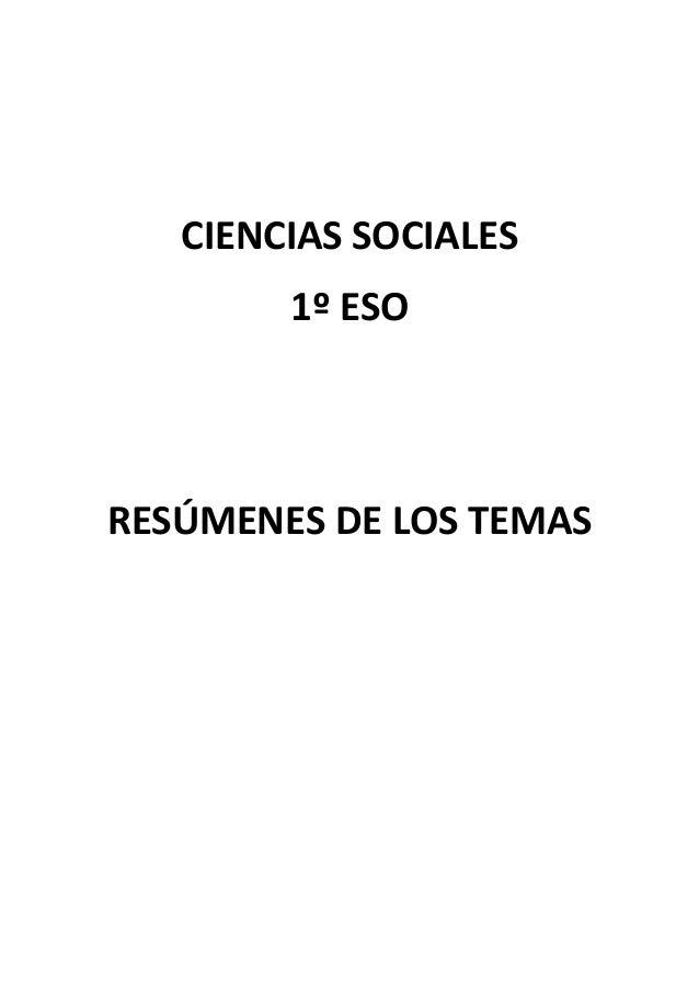 CIENCIASSOCIALES 1ºESO   RESÚMENESDELOSTEMAS