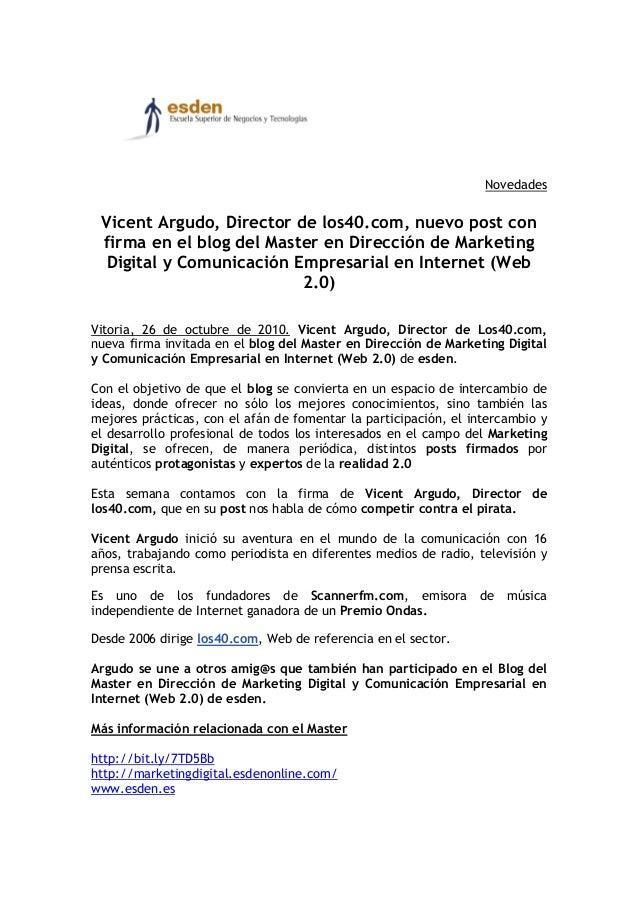 Novedades Vicent Argudo, Director de los40.com, nuevo post con firma en el blog del Master en Dirección de Marketing Digit...