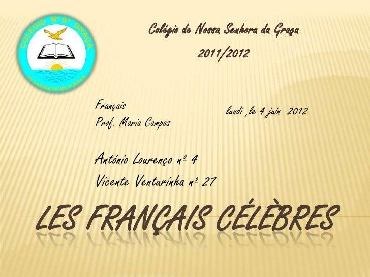 Colégio de Nossa Senhora da Graça                           2011/2012    Français                     lundi ,le 4 juin 201...