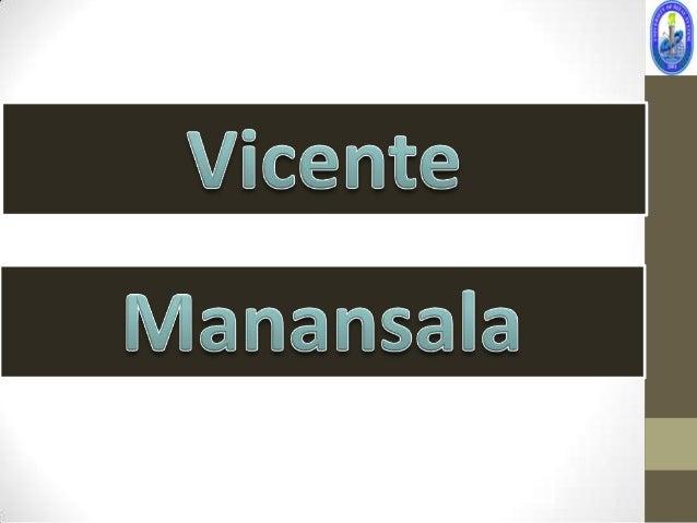 • He is the son of Perfecto Q.  Manansala and Engracia Silva. He  married Hermenegilda (Hilda) Diaz,  with whom he had one...