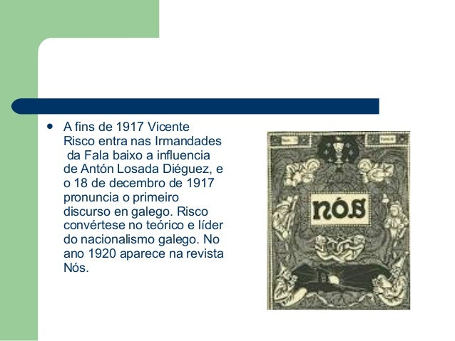 Vicente Risco, traballo de Cristina e Álvaro Slide 3