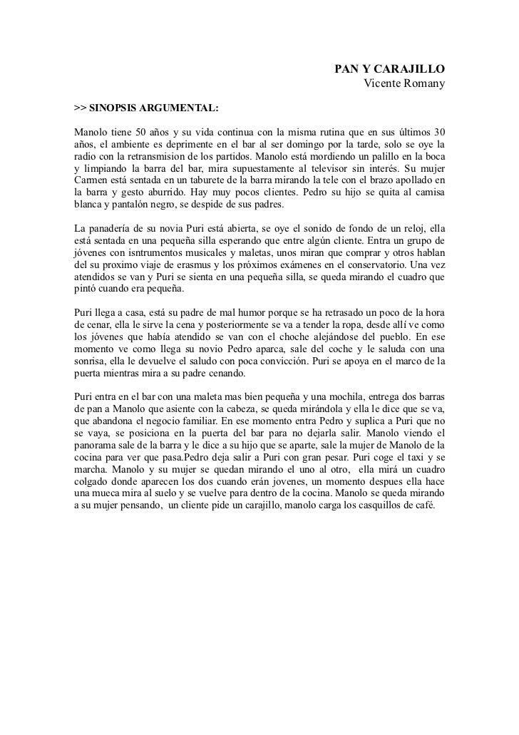 PAN Y CARAJILLO                                                                   Vicente Romany>> SINOPSIS ARGUMENTAL:Man...