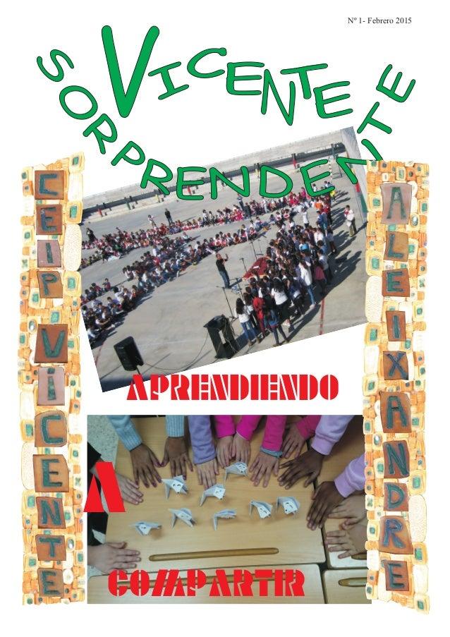 VI CENTE Nº 1- Febrero 2015 APRENDIENDO A COMPARTIR