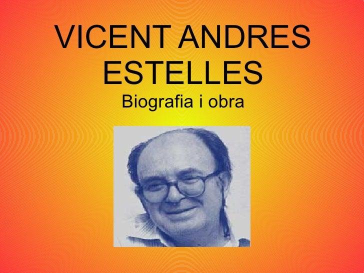 VICENT ANDRES ESTELLES Biografia i obra