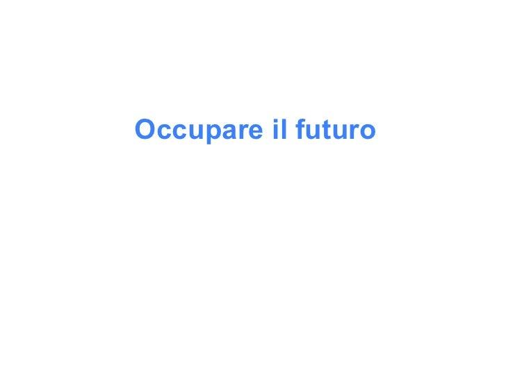 Occupare il futuro             Pensare l'impresa              Francesco Inguscio               Vicenza, Istitituo Rezzara,...